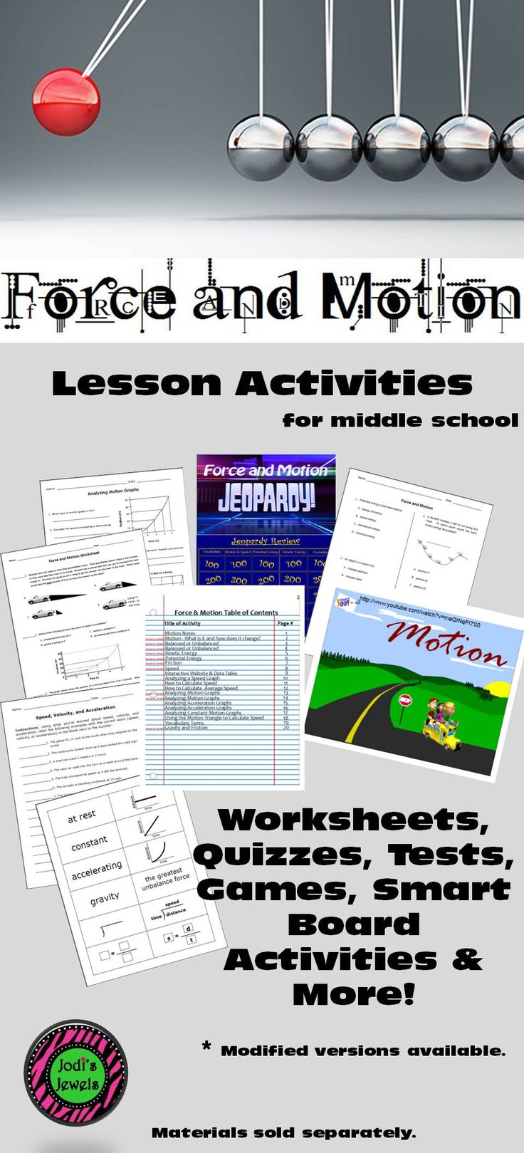 Force and Motion activities/unit ideas for middle school students. Worksheets, quizzes, tests, games, Smart Board activities, and more. Add to your unit today! Visit Jodi's Jewels