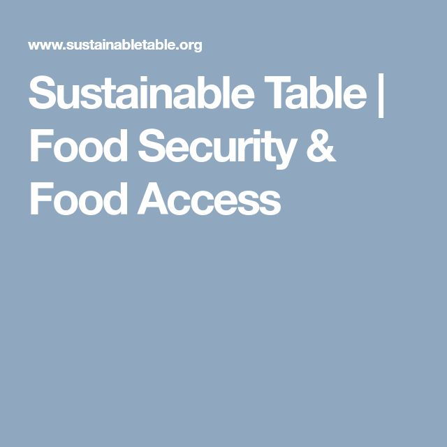 Sustainable Table | Food Security & Food Access