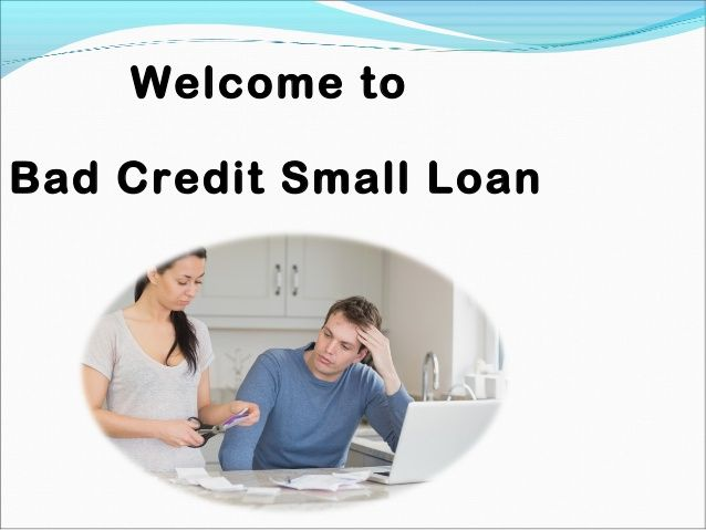 Bad Credit Small Loans Immediate Approval Personal Loans Online Personal Loans Online Personal Loans Bad Credit