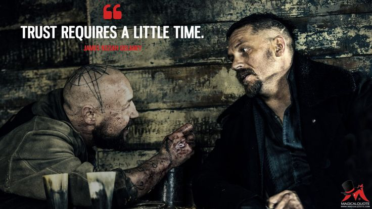James Keziah Delaney: Trust requires a little time. More on: http://www.magicalquote.com/series/taboo/ #JamesKeziahDelaney #TabooFX #JamesDelaney #tomhardy #taboo
