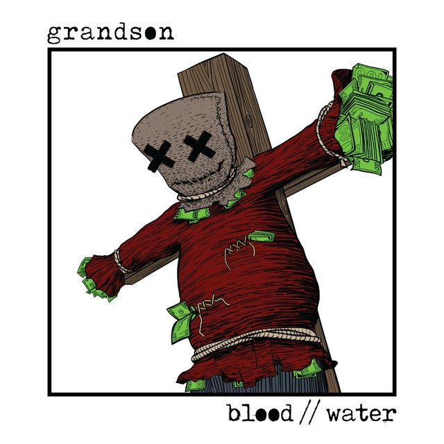 A Song To Love Blood Water By Grandson Con Imagenes Artistas