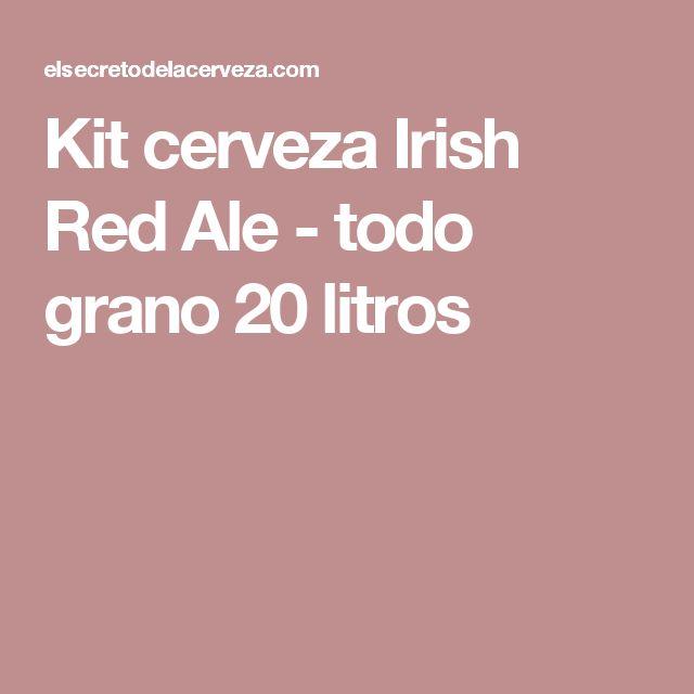 Kit cerveza Irish Red Ale - todo grano 20 litros