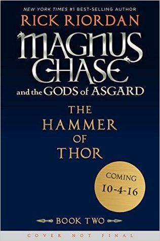 The Hammer of Thor (Magnus Chase and the Gods of Asgard #2) by Rick Riordan.