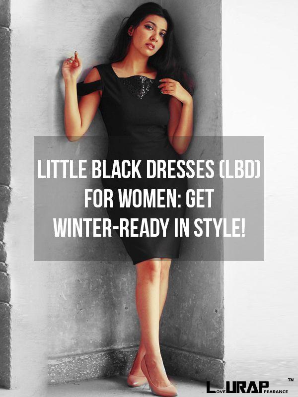 LBD Little Black Dresses For Women: Get Winter-Ready In Style!  Women Dresses