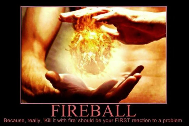 Fireball first, question later.. --This is gonna be Margot.. I can just feel it.. xD