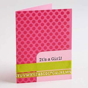 Its a Girl card: Babies, Cards Malinda, Baby Cards, Printed Message, Shower Baby, Cardmaking, Card Making, Baby Shower