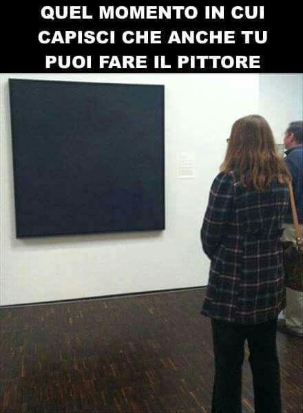 Quel momento in cui capisci che anche tu puoi fa il pittore!!!