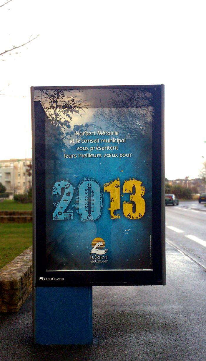 Réalisation de la campagne des vœux 2013 pour la ville de Lorient. Affiche au format Decaux.  http://foudebassan.fr/portfolio/voeux-2013-pour-la-ville-de-lorient/#