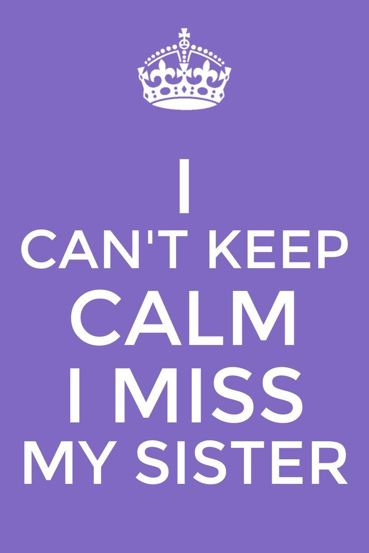 461 best images about Sister Sister I Love You on ... To My Big Sister Quotes