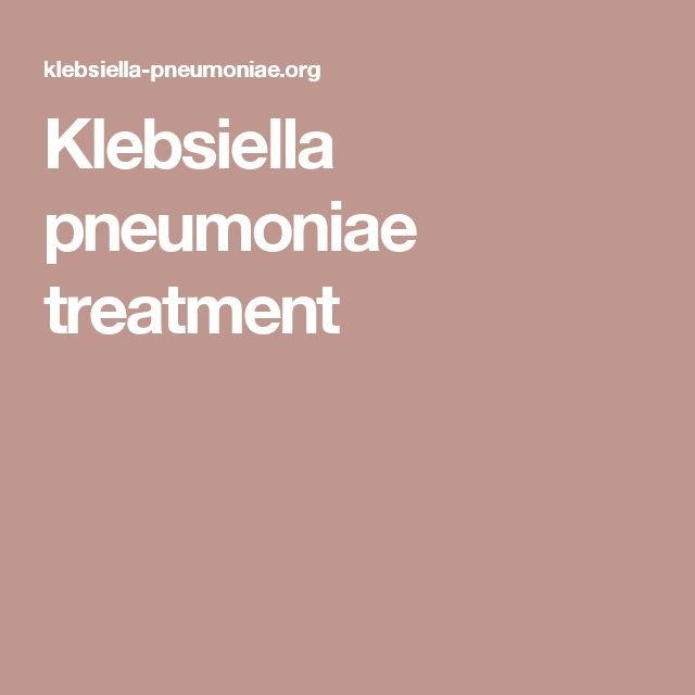Klebsiella pneumoniae treatment
