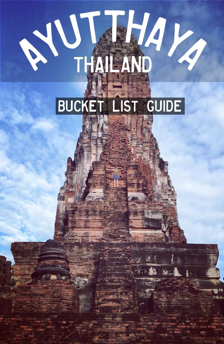 Complete guide to Ayutthaya, Thailand