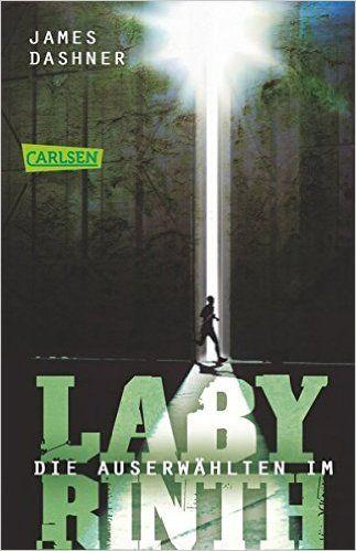 Die Auserwählten - Im Labyrinth: Maze Runner 1 Die Auserwählten – Maze Runner, Band 1: Amazon.de: James Dashner, Anke Caroline Burger: Bücher