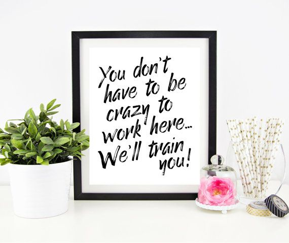 Cubicle Decor Printable - Office Wall Art - Funny Office Signs - Work Decor - Printable Quote - Printable Gift - Quote Signs - Word Art