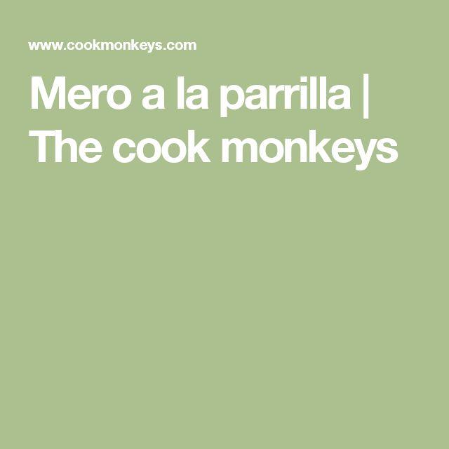 Mero a la parrilla   The cook monkeys