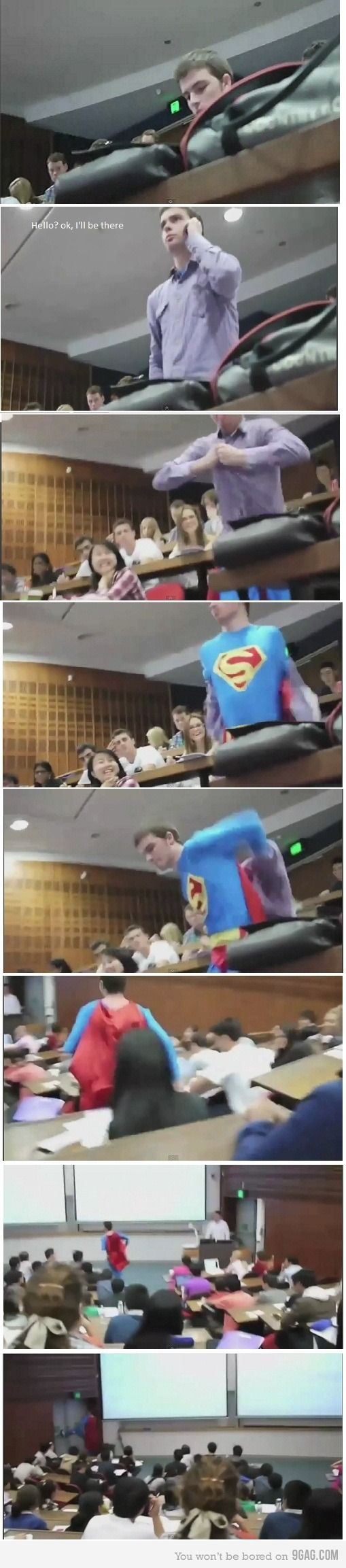 Superman in college.  I wish this would happen in one of my classes.