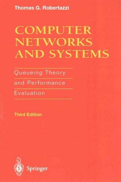 Computer Networks and Systems Queueing Theory and Performance - performance evaluation