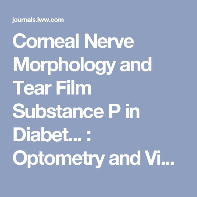 Corneal Nerve Morphology and Tear Film Substance P in Diabet... : Optometry and Vision Science