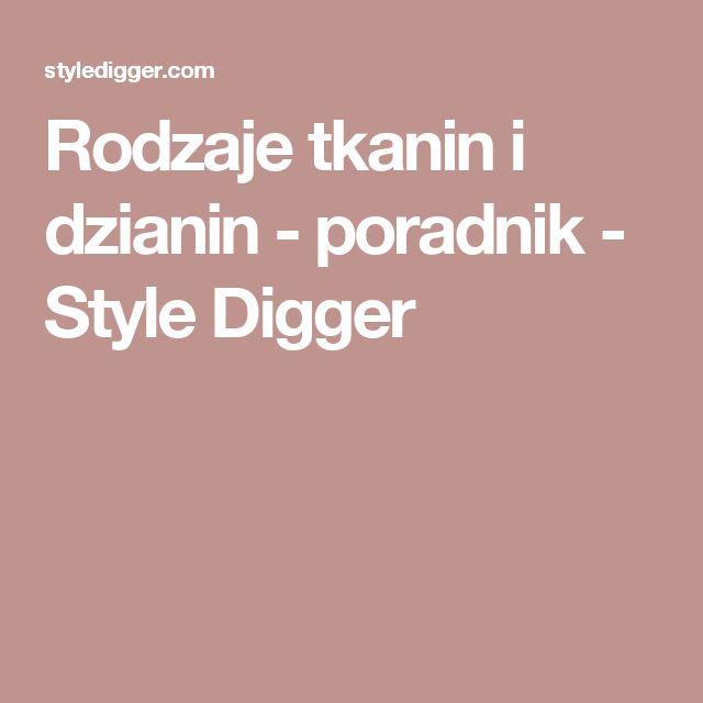 Rodzaje tkanin i dzianin - poradnik - Style Digger