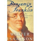 Benjamin Franklin: An American Life (Hardcover)By Walter Isaacson