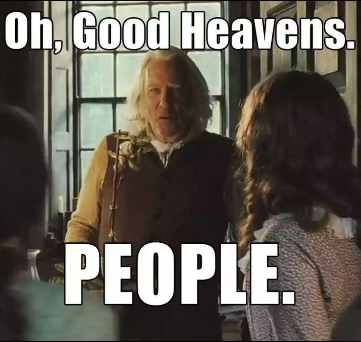 "I do that all the time, open a door and everyone just turns and looks at me ""Good heavens. People."""