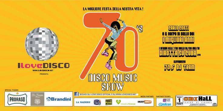 70s DISCO MUSIC SHOW, 1 Marzo 2014. Il primo grande Disco Music Show organizzato da I Love Disco. Ballerini, animatori, figuranti, cantanti e professionisti da tutta Italia! Una serata indimenticabile all'insegna dell'allegria, euforia e sano divertimento!