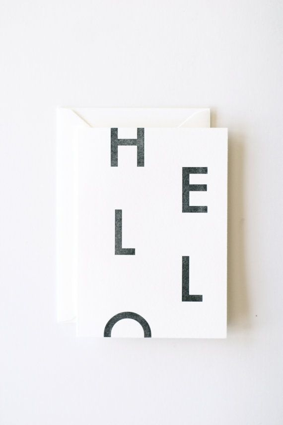 single folded note card w/ envelope, 4bar size (3.5 x 4 7/8)    Hello    black ink, letterpress printed on 110# soft white cotton paper    blank