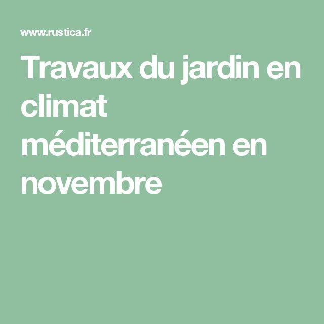 Travaux du jardin en climat méditerranéen en novembre