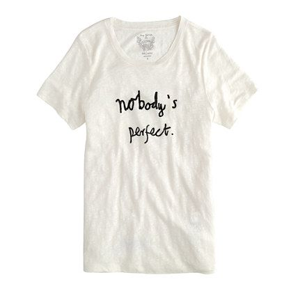 """nobody's perfect"" linen tee / by Hugo Guinness for J.Crew"