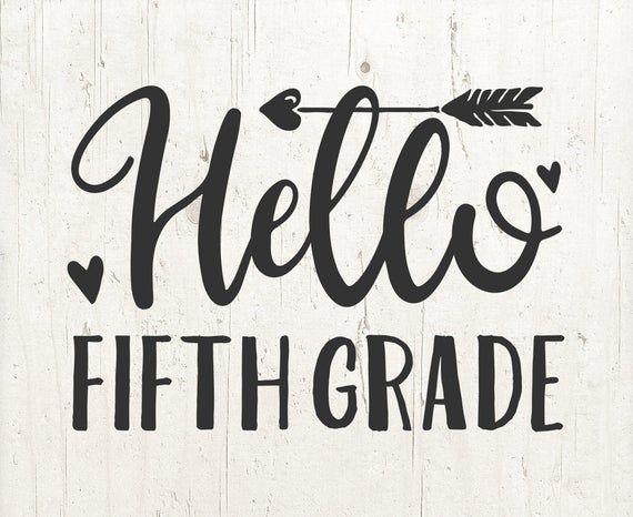 Hello Fifth Grade Svg 5th Grade Fifth Grade Sign 5th Grade Etsy Svg School Signs Fifth Grade