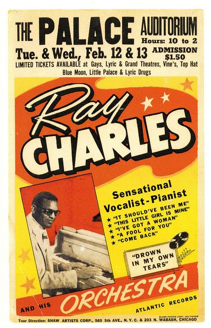 Ray Charles  $1.50 to get in Ray Charles Robinson was born in Albany, Georgia and became a world class musician fusing blues and gospel music to create R&B while experimenting with country music and other genres.