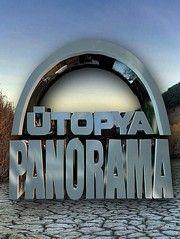 Ütopya Panorama 100. Bölüm 15 Haziran 2015
