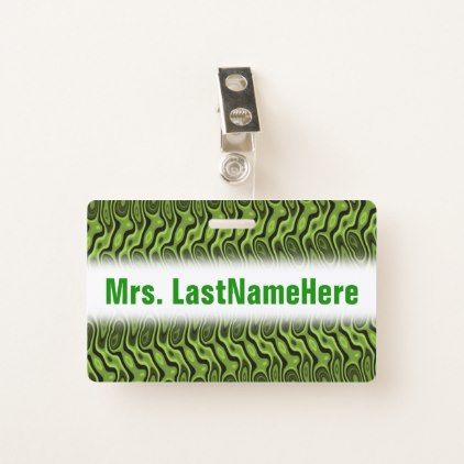 Abstract Green Liquid-Like Splotch Pattern  Name Badge - light gifts template style unique special diy
