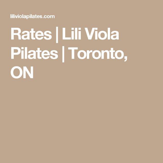 Rates | Lili Viola Pilates | Toronto, ON