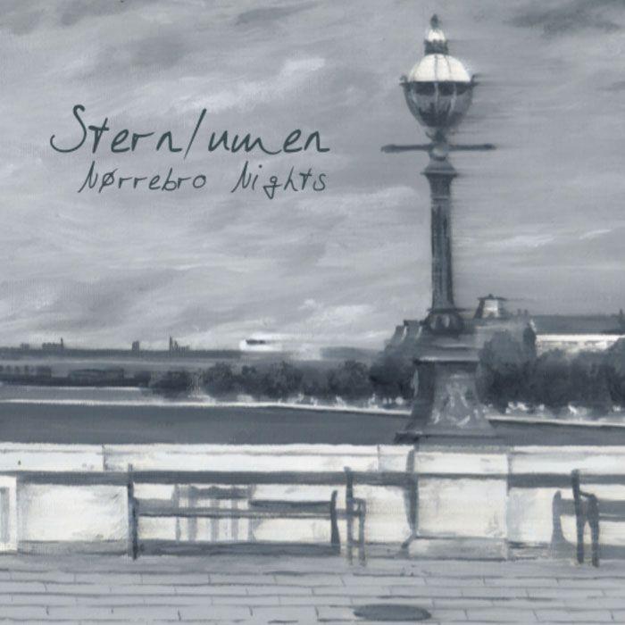 Sternlumen - Nørrebro Nights (2017)