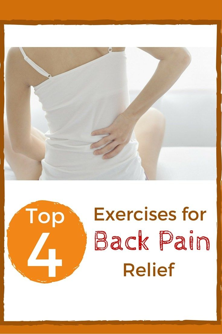 4 Exercises for Back Pain Relief