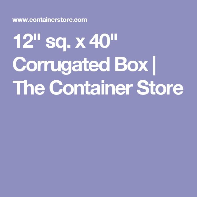 "12"" sq. x 40"" Corrugated Box 