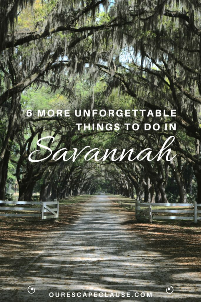 6 MORE Unforgettable Things to Do in Savannah, Georgia -- Click here to start planning your trip to the south.