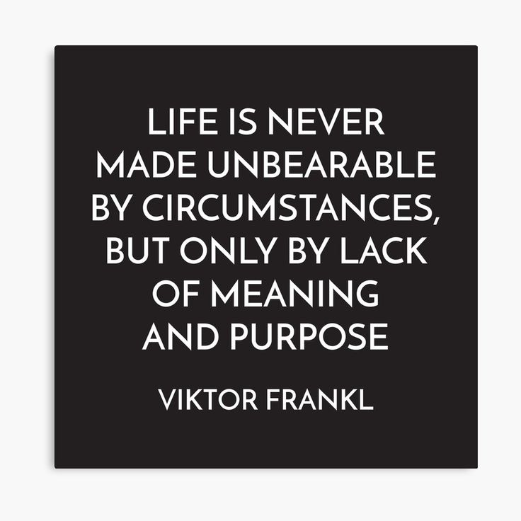VIKTOR FRANKL – MEANING AND PURPOSE – STOIC QUOTE | Canvas Print