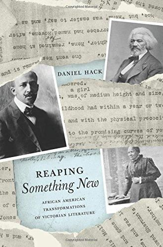 Reaping Something New: African American Transformations of Victorian Literature
