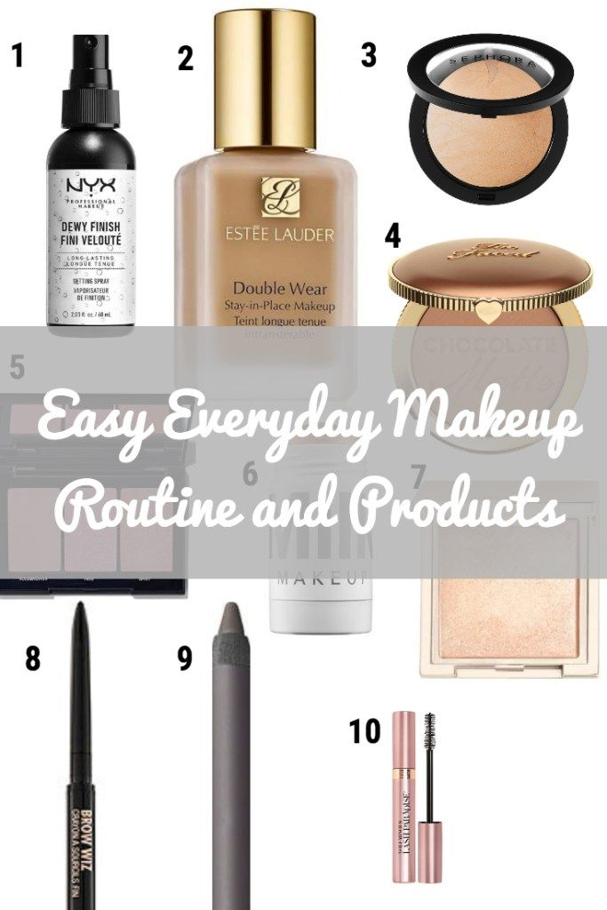 Easy Everyday Makeup Routine And Products Simple Everyday Makeup