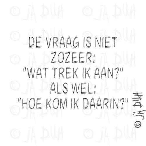 Niet wat maar hoe. Ja Duh! #humor #spreuk #Nederlands #lachen #lol #quote #tekst #herkenbaar
