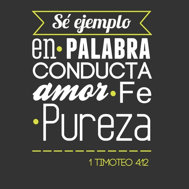 .1 Timoteo 4:12 #Versiculos - #Bible - #Dios