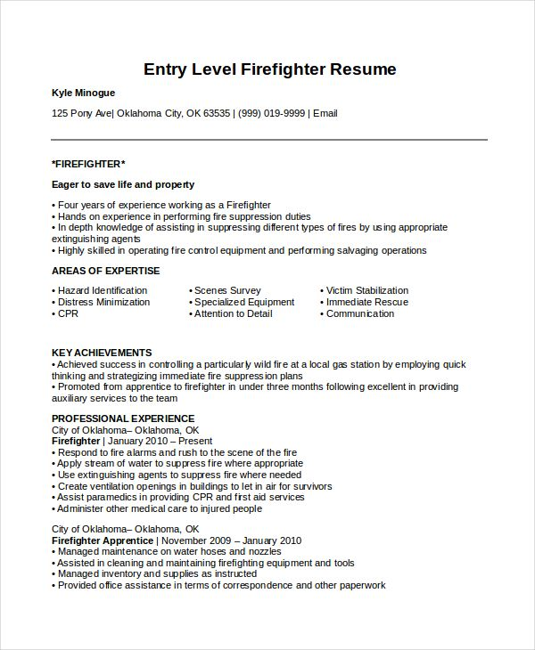 Entry Level Firefighter Resume Firefighter Resume Cover Letter For Resume Resume Examples