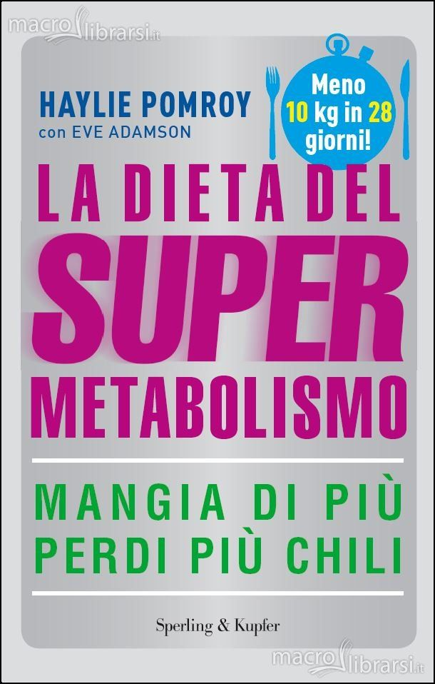 Guida alla Dieta del Supermetabolismo