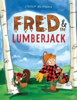 Mother Nature has her version of adept loggers, too.  In Fred & the Lumberjack (Margaret K. McElderry Books, an imprint of Simon & Schuster Children's Publishing Division, September 12, 2017) written and illustrated by Steven Weinberg (Rex Finds an Egg! Egg! Egg! and You Must Be This Tall) we are introduced to a beaver who is assuredly the Frank Lloyd Wright of streams and forests.