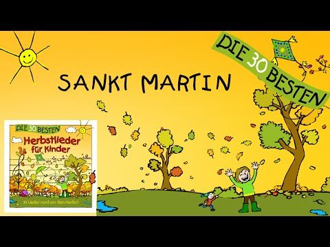 Sankt Martin - Die besten Herbstlieder || Kinderlieder - YouTube