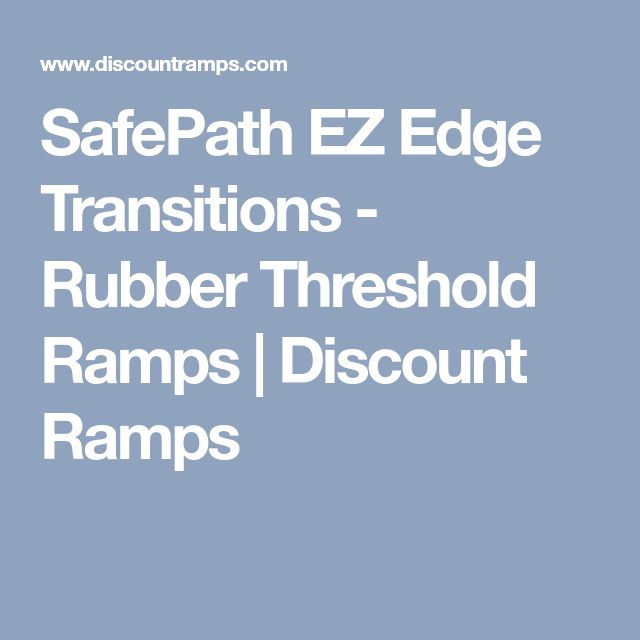 SafePath EZ Edge Transitions - Rubber Threshold Ramps | Discount Ramps
