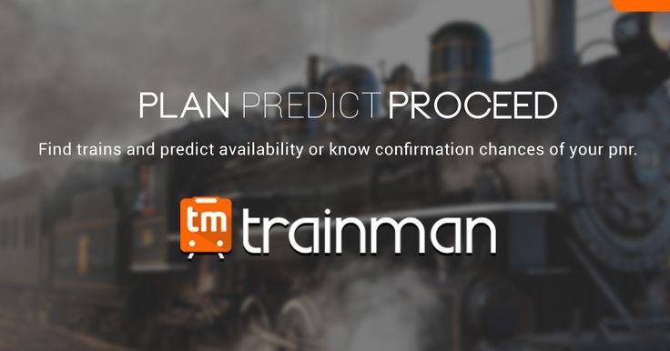 Predict confirmation chances of waiting list tickets, check irctc pnr status, train running status & train schedule | Trainman