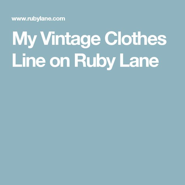 My Vintage Clothes Line on Ruby Lane