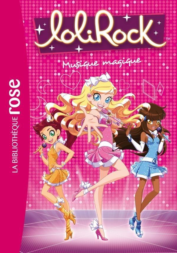 Lolirock 06 Musique Magique Dessin Anime Lolirock Les Lolirock Musique